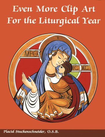 9780814621691: Even More Clip Art for the Liturgical Year
