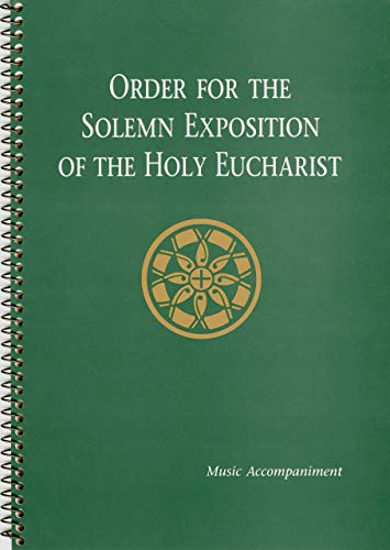 9780814621998: Order for the Solemn Exposition of the Holy Eucharist: Music Accompaniment
