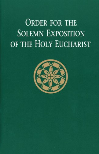 9780814622001: Order for the Solemn Exposition of the Holy Eurcharist