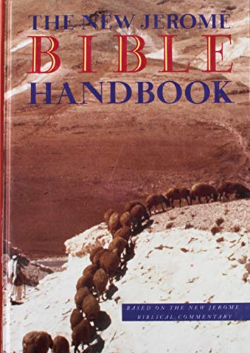 9780814622049: The New Jerome Bible Handbook (Based On The New Jerome Biblical Commentary)