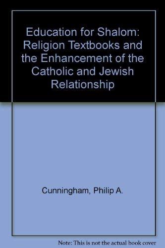9780814622483: Education for Shalom: Religion Textbooks & the Enhancement of the Catholic Jewish Relationship