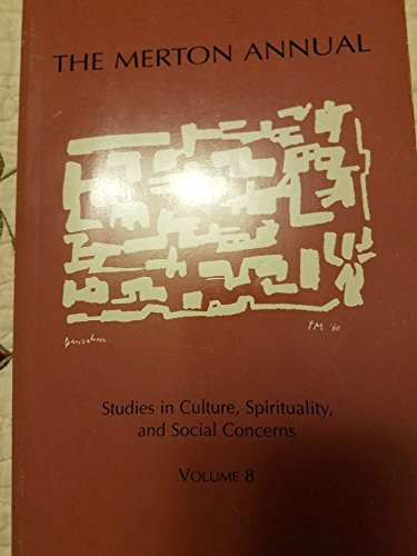 The Merton Annual: Studies in Culture, Spirituality, and Social Concerns: Kilcourse, George