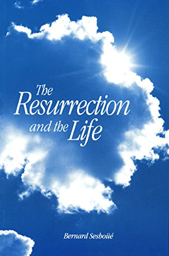 9780814622674: The Resurrection and the Life: A Short Teaching on the Last Things