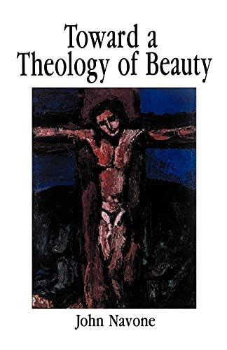 9780814622728: Towards a Theology of Beauty