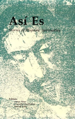 9780814622902: Asi Es: Stories of Hispanic Spirituality