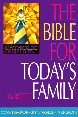 The Bible for Today's Family: New Testament: Liturgical Press