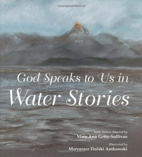 9780814623640: God Speaks to Us in Water Stories: Bible Stories (God Speaks to Us Series)