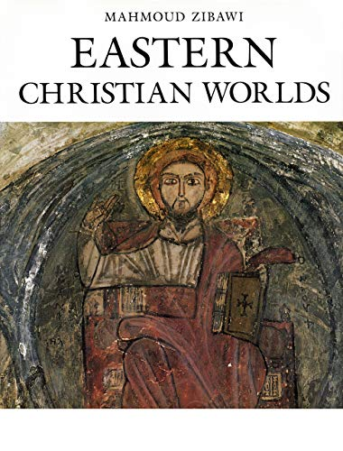 Eastern Christian Worlds: Zibawi, Mahmoud