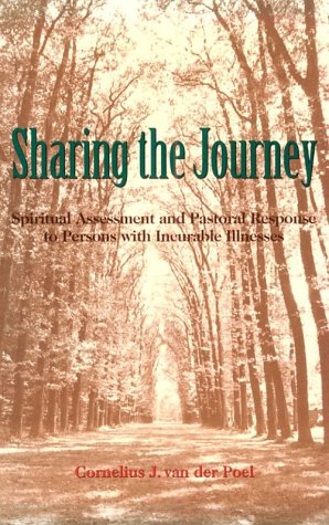 9780814623947: Sharing the Journey: Spiritual Assessment and Pastoral Response to Persons With Incurable Illnesses