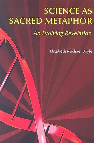 9780814624043: Science as Sacred Metaphor: An Evolving Revelation