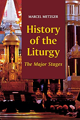 9780814624333: History of the Liturgy: The Major Stages
