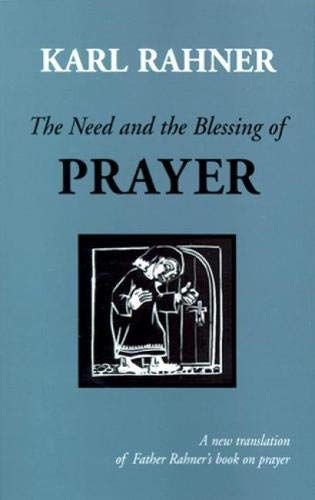 9780814624531: The Need and the Blessing of Prayer