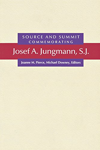 9780814624616: Source and Summit: Commemorating Josef A. Jungmann, S.J.