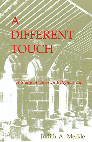 9780814624654: A Different Touch: A Study of Vows in Religious Life
