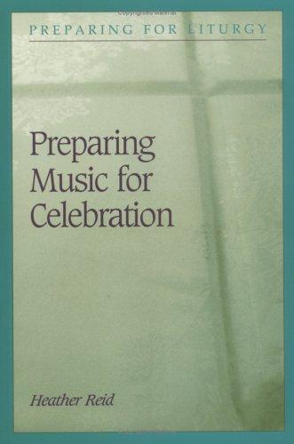 Preparing Music for Celebration (Preparing for Liturgy)