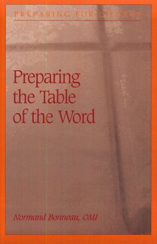 9780814624999: Preparing the Table of the Word (Preparing for Liturgy Series)