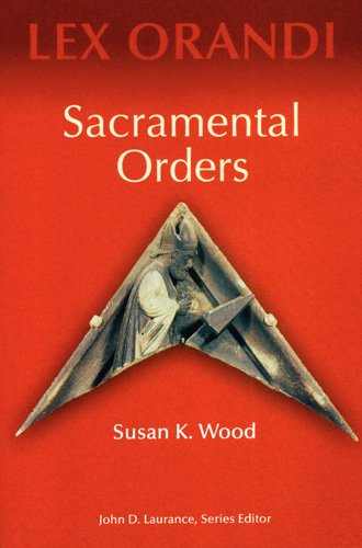 Sacramental Orders: Susan K. Wood Scl