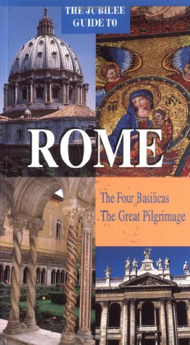 9780814625354: The Jubilee Guide to Rome: The Four Basilicas, the Great Pilgrimage