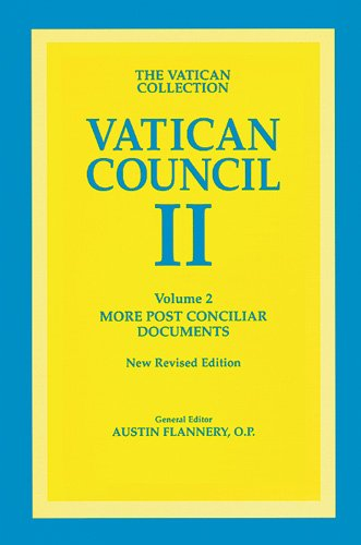 Vatican Council II: The Conciliar and Post Conciliar Documents: 2 (Vatican Council II)
