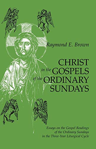 Christ in the Gospels of the Ordinary Sundays Essays on the Gospel Readings of the Ordinary Sundays in the Three-Year Liturgical Cycle 9780814625422 In Christ in the Gospels of the Ordinary Sundays, Father Brown discusses the Gospels as they are used in the Ordinary Time.  It is the t