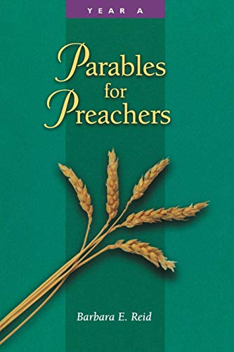 9780814625507: Parables for Preachers: Year A: The Gospel of Matthew (Parables for Preachers Series)