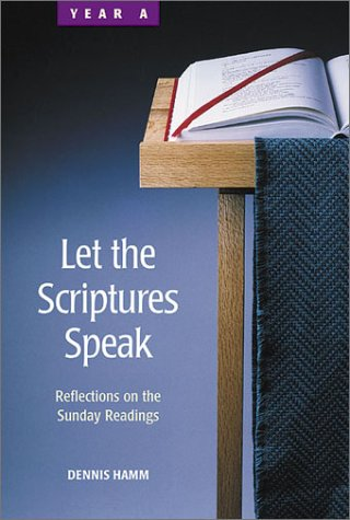 9780814625552: Let the Scriptures Speak: Reflections on the Sunday Readings-Year A