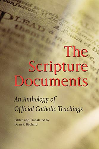 9780814625910: The Scripture Documents: An Anthology of Official Catholic Teachings
