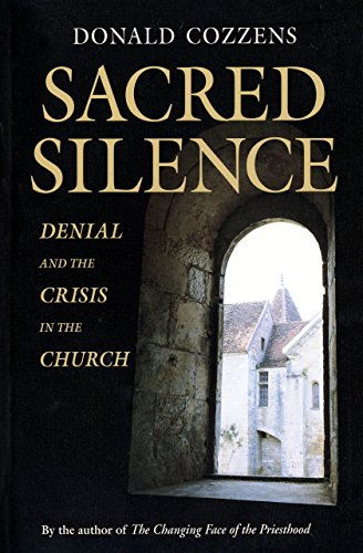 Sacred Silence: Denial and the Crisis in the Church: Donald Cozzens