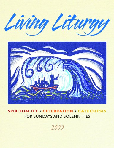 9780814627464: Living Liturgy: Spirituality, Celebration, and Catechesis for Sundays and Solemnities - Year B - 2009