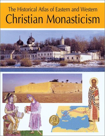 The Historical Atlas of Eastern and Western Christian Monasticism: Maksimovic, Ljubomir; Stewart, ...
