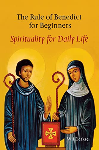 9780814628027: The Rule Of Benedict For Beginners: Spirituality for Daily Life