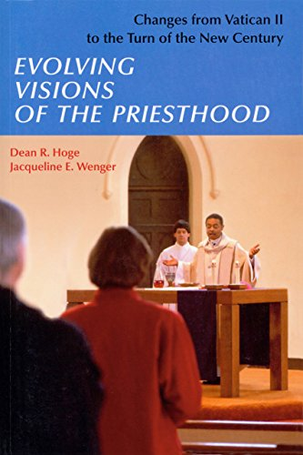 9780814628058: Evolving Visions Of The Priesthood: Changes from Vatican II to the Turn of the New Century
