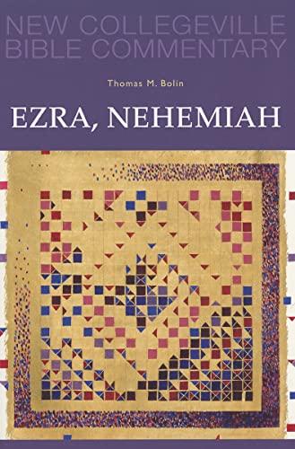 9780814628454: Ezra, Nehemiah: Volume 11 (NEW COLLEGEVILLE BIBLE COMMENTARY: OLD TESTAMENT, 11)