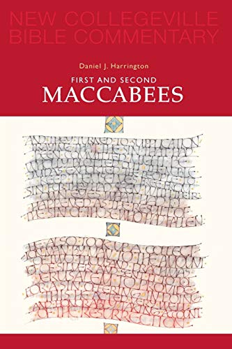 9780814628461: First and Second Maccabees (New Collegeville Bible Commentary: Old Testament)