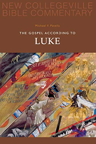 9780814628621: The Gospel According to Luke: New Testament (New Collegeville Bible Commentary. New Testament; Volume 3)