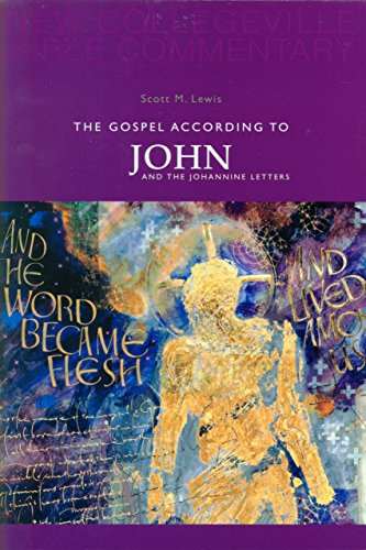 9780814628638: Gospel According to John And the Johannine Letters (New Collegeville Bible Commentary. New Testament, V. 4) (Pt. 4)