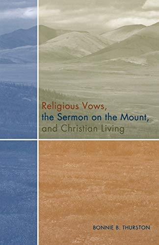 9780814629291: Religious Vows, The Sermon On The Mount, And Christian Living