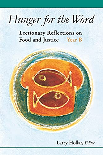 9780814630082: Hunger for the Word: Lectionary Reflections on Food and Justice-Year B