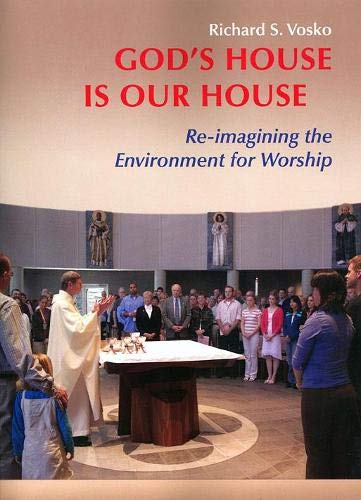 9780814630143: God's House is Our House: Re-imagining the Environment for Worship