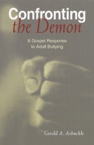 9780814630167: Confronting the Demon: A Gospel Response to Adult Bullying