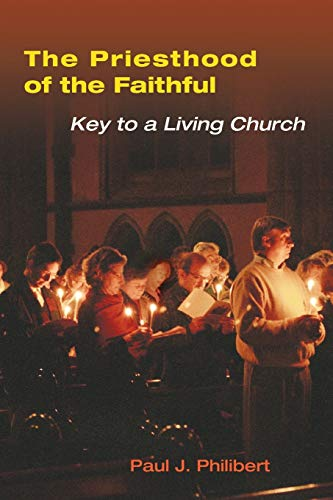9780814630235: The Priesthood of the Faithful: Key to a Living Church