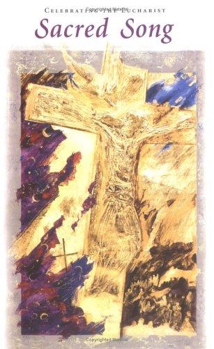 Sacred Song: Celebrating the Eucharist: Liturgical Press