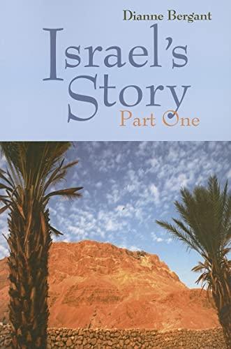 Israel's Story: Part One (Pt. 1): Bergant CSA, Dianne
