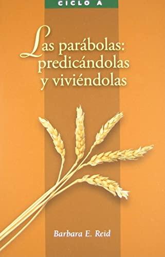 9780814630549: Las parabolas: predicandolas y viviendolas (Spanish Edition)