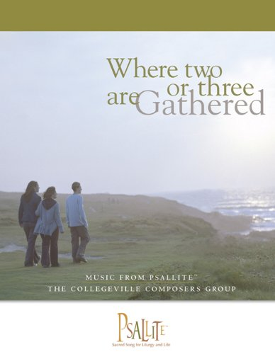 9780814630778: Where Two or Three Are Gathered: Music from Psallite, Year A (Accompaniment Book)