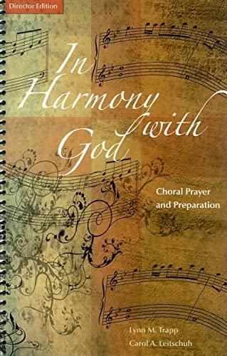 In Harmony with God: Director Edition: Choral: Lynn Trapp, Carol