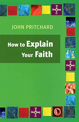 9780814631782: How to Explain Your Faith