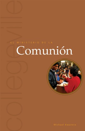 9780814631812: El Ministerio De La Comunion: The Ministry of Communion (Collegeville Ministry Series)