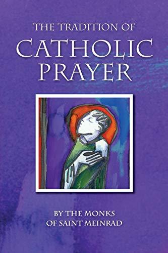 9780814631843: The Tradition of Catholic Prayer: Sunday Reflections for Year C