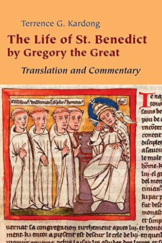 9780814632628: The Life of St. Benedict By Gregory the Great: Translation and Commentary